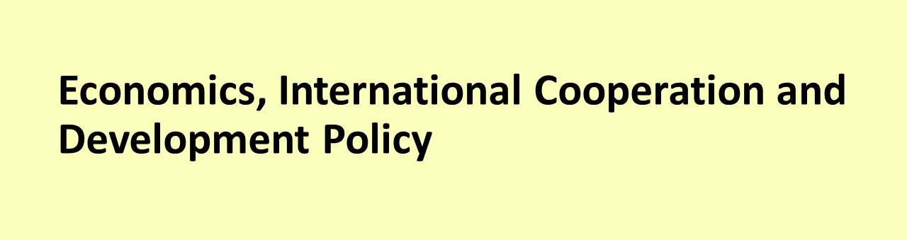 Economics, International Cooperation and Development Policy