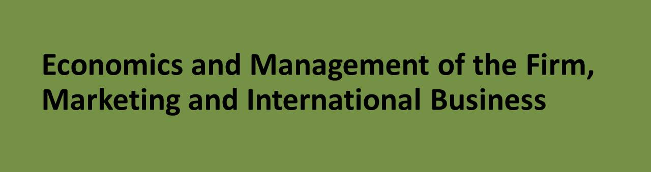 Economics and Management of the Firm, Marketing and International Business