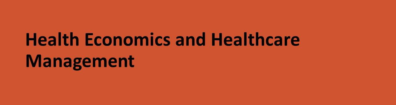 Health Economics and Healthcare Management